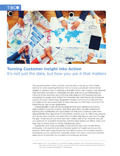 Turning Customer Insight into Action: Its not just the data, but how you use it that matters