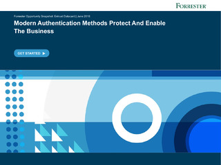 Forrester Findings: Modern Authentication Methods that Protect and Enable