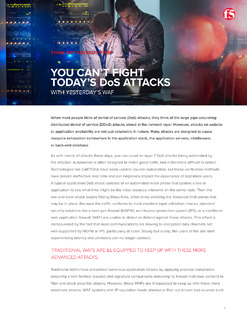 YOU CAN'T FIGHT TODAY'S DoS ATTACKS WITH YESTERDAY'S WAF