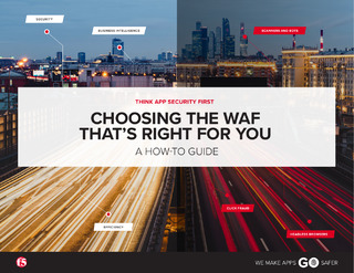 CHOOSING THE WAF THAT'S RIGHT FOR YOU: A HOW TO GUIDE