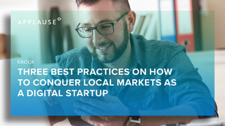 Three Best Practices on How to Conquer Local Markets as a Digital Startup