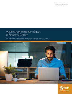 Machine Learning Use Cases in Financial Crimes White Paper