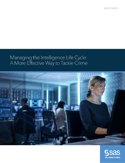 Managing the Intelligence Life Cycle: A More Effective Way to Tackle Crime