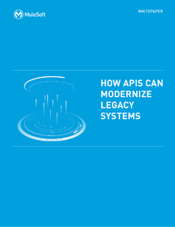 How APIs Modernize Legacy Systems