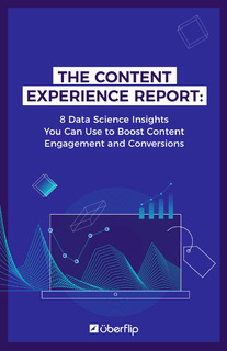 8 Data Science Insights You Can Use to Boost Content Engagement and Conversions