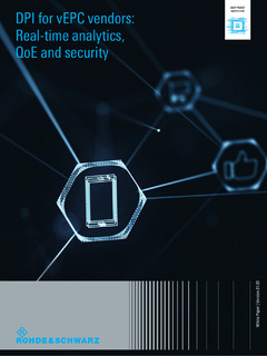 DPI for vEPC Vendors: Real-time Analytics, QoE and Security