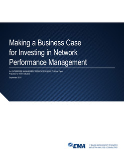Making a Business Case for Investing in Network Performance Management