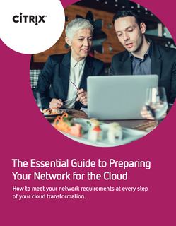 The Essential Guide to Preparing Your Network for the Cloud