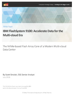 ESG IBM Steps into NVMe in a Big Way with the New FlashSystem 9100