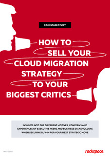 How to sell your Cloud Migration Strategy to your biggest critics