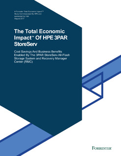 The Total EconomicImpact™Of HPE 3PAR StoreServ