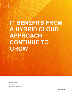 Aberdeen: IT Benefits From A Hybrid Cloud Approach Continue to Grow