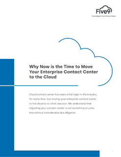 Why Now is the Time to Move Your Enterprise Contact Center to the Cloud