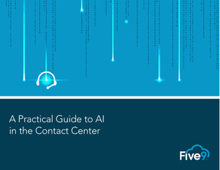 A Practical Guide to AI in the Contact Center