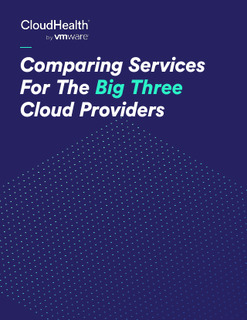 Comparing Services For The Big Three Cloud Providers