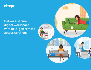 Deliver a secure digital workspace with next-gen remote access solutions