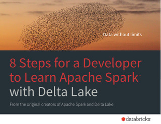 8 Steps for a Developer to Learn Apache Spark with Delta Lake