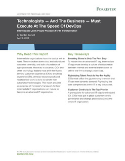 Technologists — And The Business — Must Execute At The Speed Of DevOps