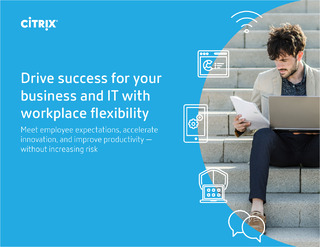 Drive success for your business and IT with workplace flexibility