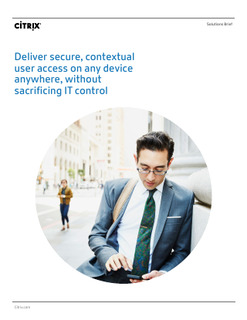 Deliver secure, contextual user access on any device anywhere, without sacrificing IT control