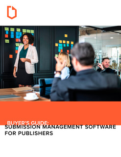 Buyer's Guide: Purchasing Submission Management Software for Your Organization