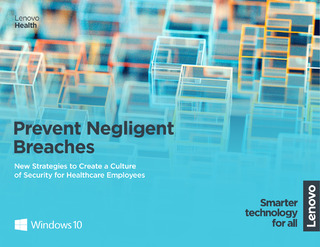 Prevent Negligent Breaches: New Strategies to Create a Culture of Security for Healthcare Employees