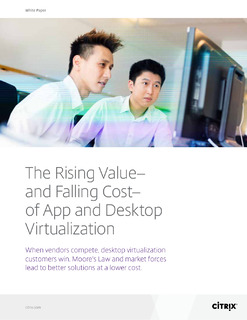 The Rising Value and Falling Cost of App and Desktop Virtualization