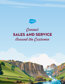 Connect Sales and Service Around the Customer