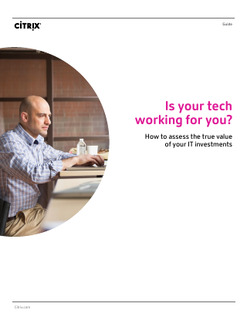 Is Your Tech Working for You? How to Assess the True Value of Your IT Investments