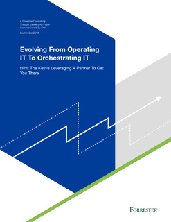 Evolving From Operating IT To Orchestrating IT