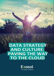 Data Strategy and Culture: Paving the Way to the Cloud