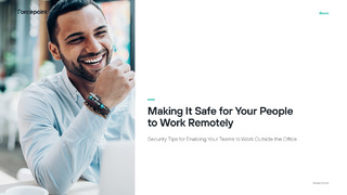 Making It Safe for Your People to Work Remotely