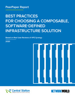 Best Practices for Choosing a Composable, Software-Defined Infrastructure Solution