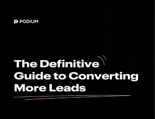 The Definitive Guide to Converting More Leads