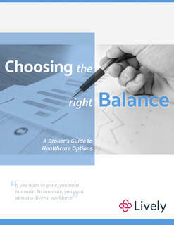 Choosing the Right Balance: A Broker's Guide to Healthcare Options
