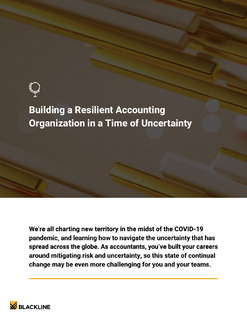 Building a Resilient Accounting Organization in a Time of Uncertainty