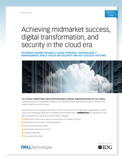 Achieving midmarket success, digital transformation, and security in the cloud era