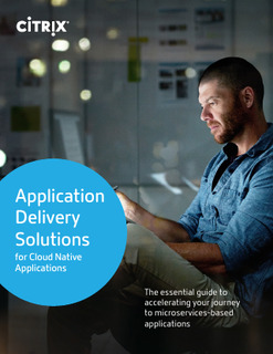 Citrix Application Delivery Solutions for Cloud Native Applications
