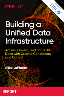 Building a Unified Data Infrastructure
