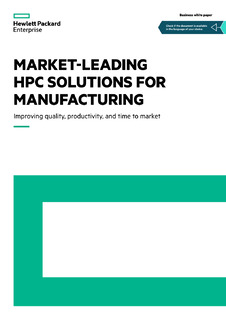 Market-leading HPC solutions for manufacturing. Improving quality, productivity, and time to market