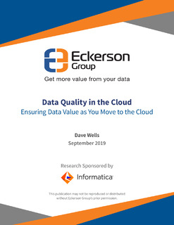 Data Quality in the Cloud: Ensuring Data Value as You Move to the Cloud
