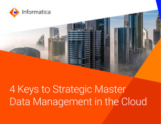 4 Keys to Strategic Master Data Management in the Cloud