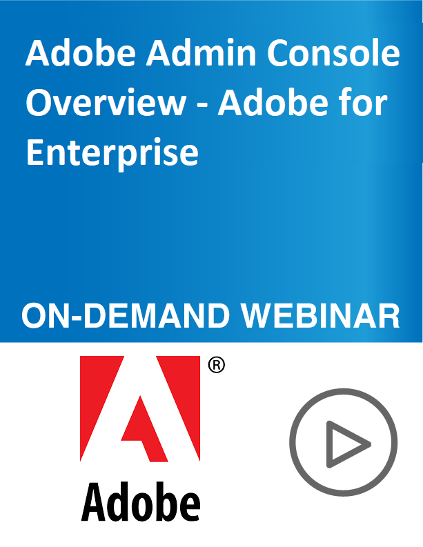 Adobe Admin Console Overview – Adobe for Enterprise