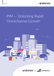 PIM – Unlocking Rapid Omnichannel Growth