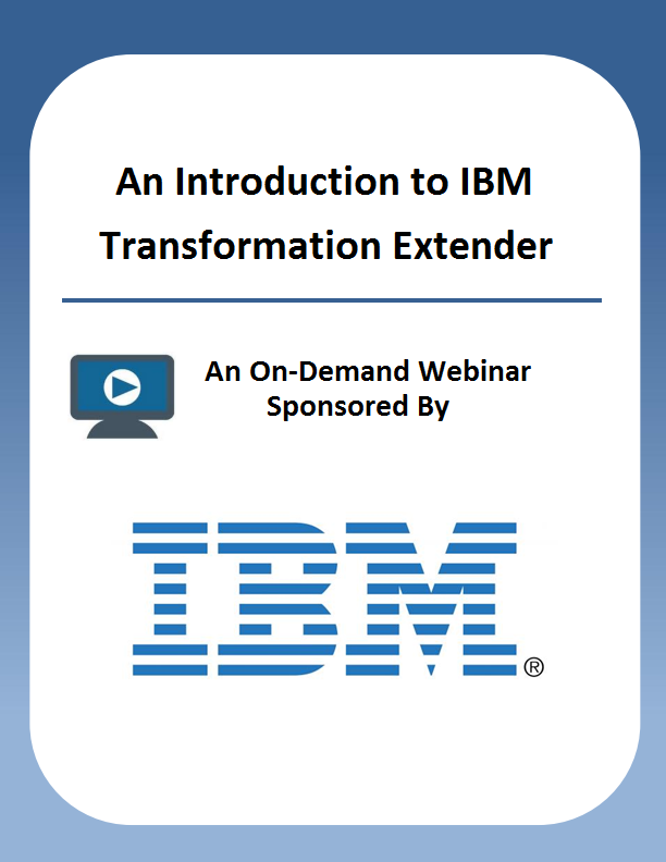 An Introduction to IBM Transformation Extender