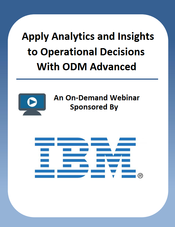 Apply Analytics and Insights to Operational Decisions With ODM Advanced