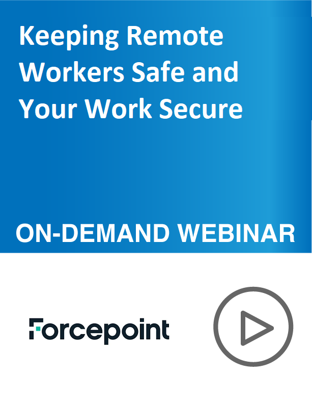 Keeping Remote Workers Safe and Your Work Secure