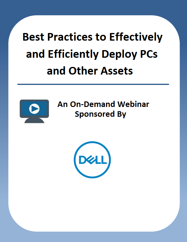 Best Practices to Effectively and Efficiently Deploy PCs and Other Assets