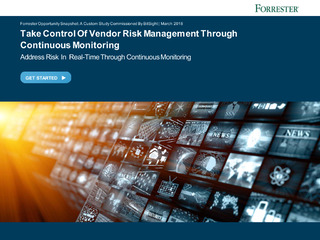 Take Control Of Vendor Risk Management Through Continuous Monitoring