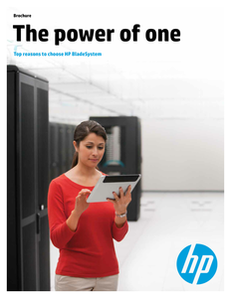 The Power of One: Top Reasons to Choose HP BladeSystem Brief